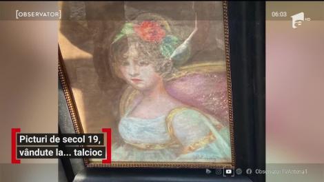 Picturi de secolul 19, vandute la... talcioc