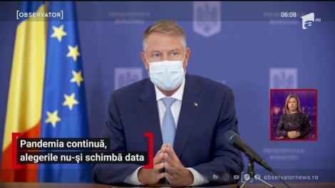Pandemia continuă, alegerile nu-și schimbă data. Ce declarații a făcut președintele României