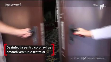Dezinfecţia pentru coronavirus omoară veniturile teatrelor