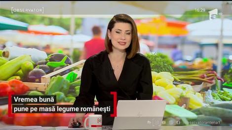 Vremea bună pune pe masă legume românești