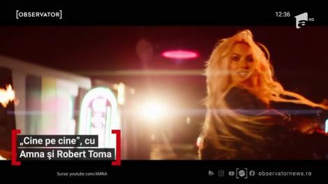 "Amna și Robert Toma, super colaborare. Artiștii au lansat piesa ""Cine pe cine"""