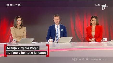 """Actrița Virginia Rogin, invitație la teatru. """"Gaițele"""",ultima reprezentație în aer liber"""