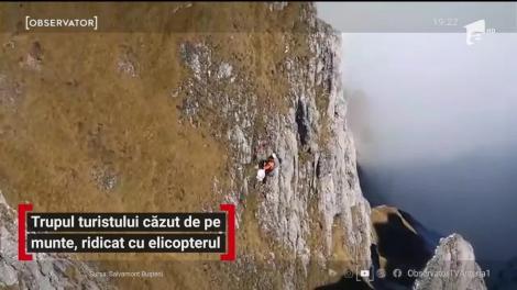 Trupul turistului căzut de pe munte, ridicat cu elicopterul