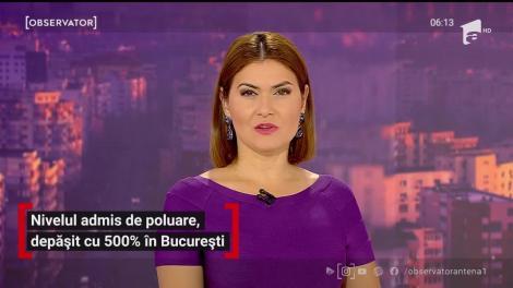 Nivelul poluării în Bucureşti a depăşit 500%