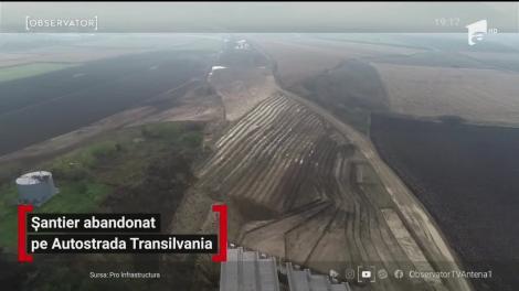 Șantier abandonat pe Autostrada Transilvania