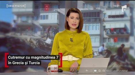 Cutremur cu magnitudinea 7 în Turcia şi Grecia. Seismul a fost urmat de un tsunami