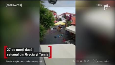 27 de morți după cutremurul din Grecia și Turcia