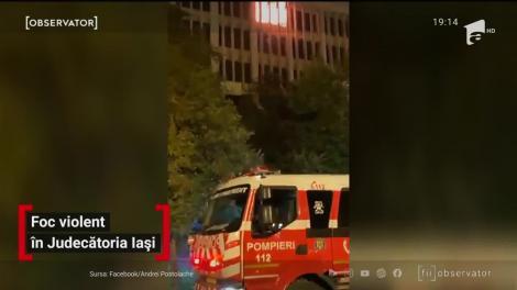 Foc violent în Judecătoria Iași