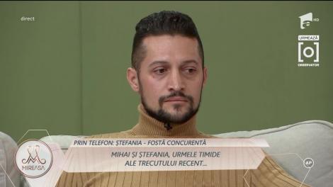 Mireasa 2020, sezon 2. Mihai a vorbit la telefon cu Ștefania. Ce mesaj clar i-a transmis concurentul
