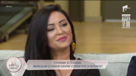 Ștefania și Claudia, reproșuri și păreri despre despre competiție și interese
