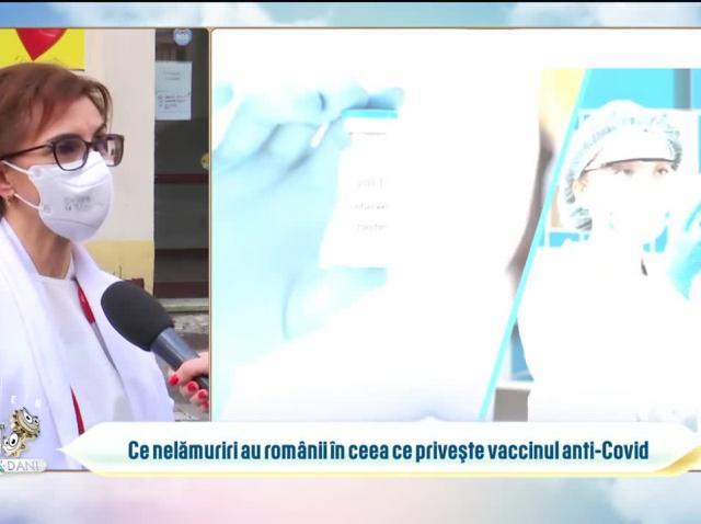 Ce nelămuriri au românii în ceea ce privește vaccinul anti-Covid