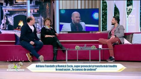 Adriana Trandafir și Romică Țociu, super provocări și transformări inedite în noul sezon Te cunosc de Undeva