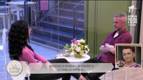 Roxana și Anamaria, întâlnire simultană cu Bogdan!