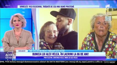 Acces Direct, 28 iulie 2021. Lacrimi amare curg pe chipul bunicii lui Alex Velea: Nici nu mă întreabă dacă am bani sau dacă nu am!
