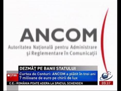 Curtea de Conturi: ANCOM a cheltuit milioane de euro pentru maşini,sedii şi excursii de lux