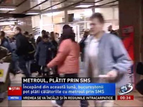 Călătoria cu metroul, plătită prin sms