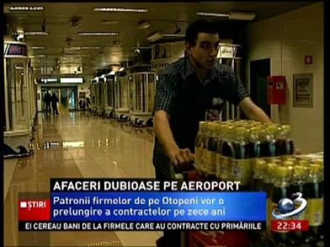 Afaceri dubioase pe Aeroportul Otopeni