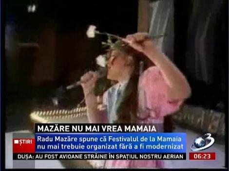 Radu Mazăre nu mai vrea Festivalul de la Mamaia