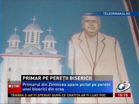 Primarul din Zimnicea apare pictat pe pereţii unei biserici din oraş