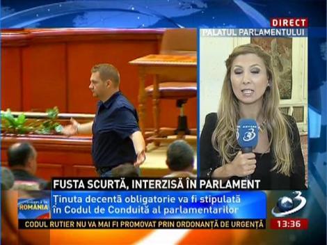 Fusta scurtă şi rochiile mulate, interzise în Parlament