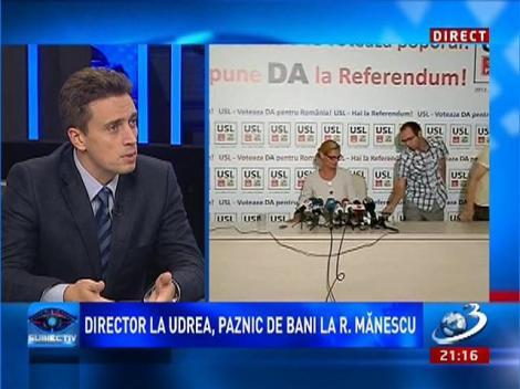 Subiectiv: Director la Udrea, paznic de bani la Ramona Mănescu