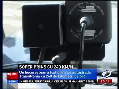 Un bucureştean a gonit cu 240 km/h pe autostrada Transilvania