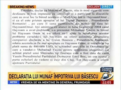 Munaf: Yassin ştia în mod sigur că vom desfăşura în Irak şi este prieten apropiat al lui Traian Băsescu