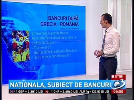Bancuri după meciul Grecia - România