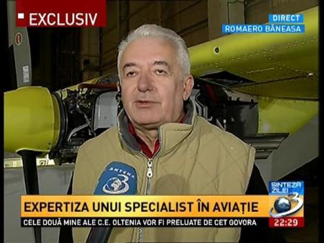 Sinteza Zilei: Expertiza lui Mihai Şerban, specialist în aviaţie