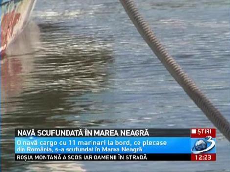 O navă cu 11 marinari s-a scufundat în Marea Neagră