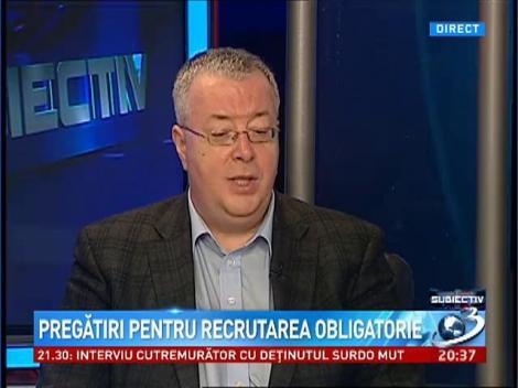 Bogdan Chirieac, despre pregătirile pentru recrutarea obligatorie: O prostie!