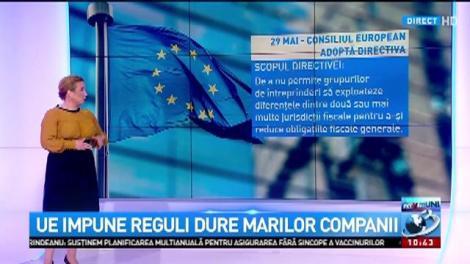 UE impune reguli dure marilor companii. Ce e obligată România să facă