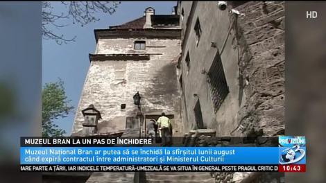 Veste neașteptată pentru turiși! Muzeul Bran ar putea fi închis, la sfârșitul acestei luni. Contractul nu va mai fi prelungit