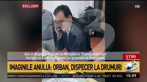 Imaginile anului: Orban, dispecer la drumuri