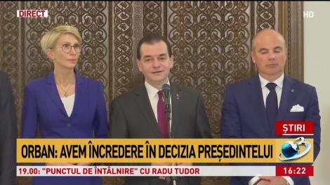 Orban: Preşedintele va lua cea mai bună decizie