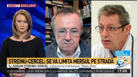 """Coronavirus în România, măsuri extreme! Medicul Adrian Streinu-Cercel: """"Se va limita mersul pe stradă"""""""