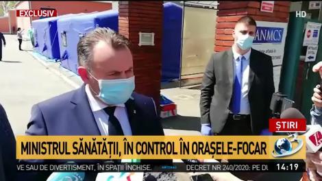 Ministrul Sănătăţii, în control în oraşele-focar