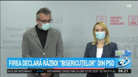 """Firea declară război """"bisericuţelor """" din PSD"""