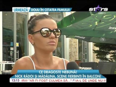 Nick Rădoi şi Mădălina Apostol, scene fierbinţi pe balcon