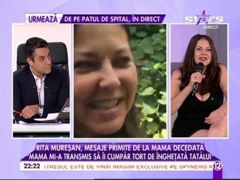 """Din lumea de dincolo, mama Ritei Mureşan i-a trimis un semn ce are legătură cu tatăl ei: """"Nu aud voci, să ne înţelegem"""""""