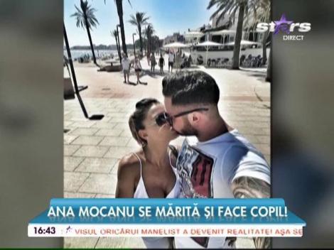 """Ana Mocanu a făcut anunțul cu care și-a uimit fanii: """"În curând, nunta și un bebeluș!"""""""
