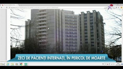 Zeci de pacienţi internaţi la spitalul Universitar, în pericol de moarte