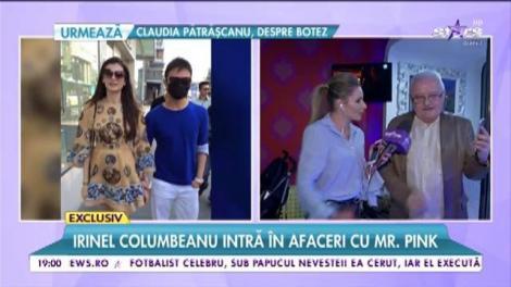 """Irinel Columbeanu intră în afaceri cu Mr. Pink: """"Îl ajut cu mare entuziasm!"""""""