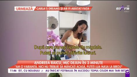 """Andreea Raicu, mic-dejun în trei minute: """"M-am gândit să vă arăt ce mănânc eu dimineața"""""""