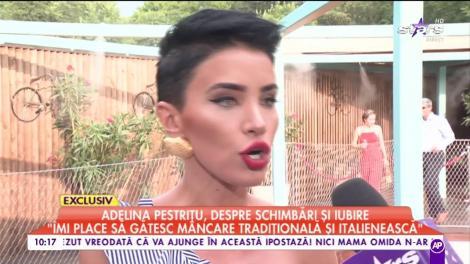 """Adelina Pestrițu, despre schimbări și iubire: """"Calitatea unei femei se vede după baie și după bucătărie"""""""