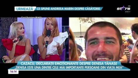 Cătălin Cazacu, declarații emoționante despre Denisa Tănase