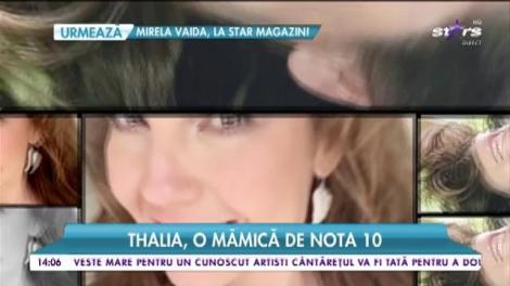 Thalia, o mămică de nota 10