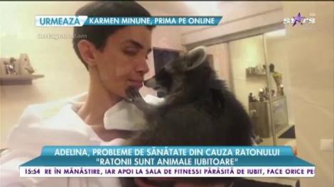Adelina Pestrițu, probleme de sănătate din cauza ratonului