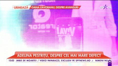 """Adelina Pestriţu, despre cel mai mare defect: """"Pregătirile pentru eveniment sunt cuprinse între 3-8 ore"""""""