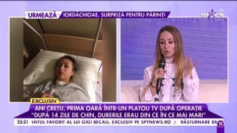 """Ani Crețu, dezvăluiri despre intervenție: """"Am auzit tot ce vorbeau doctorii în timpul operației"""""""